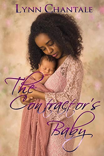 The Contractor's Baby by Lynn Chantale