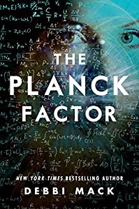 The Planck Factor by Debbi Mack ebook deal