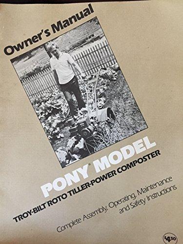 Troy Bilt Owners manual, Pony Model, Roto Tiller power composter