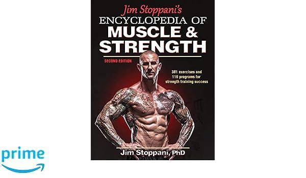 c56f0d87bfc0a1 Jim Stoppani s Encyclopedia of Muscle   Strength  PhD Jim Stoppani   Amazon.com.au  Books