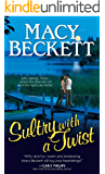Sultry with a Twist (Sultry Springs Book 1)