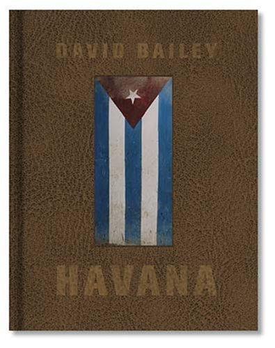 David Bailey: Havana pdf epub