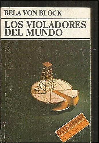 Los violadores del mundo: Jonathan Black: 9788473861144: Amazon.com: Books