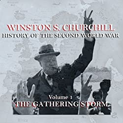 Winston S. Churchill: The History of the Second World War, Volume 1 - The Gathering Storm
