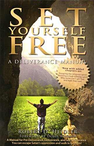 Set yourself free a deliverance manual kindle edition by robert set yourself free a deliverance manual by heidler robert fandeluxe Gallery