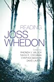 Reading Joss Whedon (Television and Popular Culture)