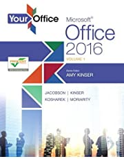 Your Office: Microsoft Office 2016 Volume 1