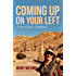 Coming Up on Your Left : A Tour Guide's Guidebook