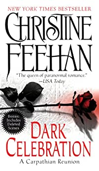 Dark Celebration: A Carpathian Reunion (The 'Dark' Carpathian Book 17) by [Feehan, Christine]