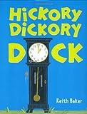 Hickory Dickory Dock, Keith Baker, 0152058184