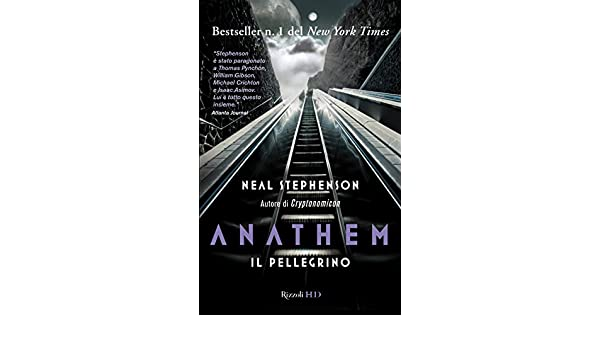 Anathem. Il pellegrino (Italian Edition)