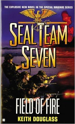 Amazon Seal Team Seven 19 Field Of Fire 9780425190685