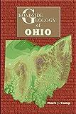 Roadside Geology of Ohio (Roadside Geology Series)