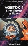 Vostok 1, Michael D. Cole, 0894905414
