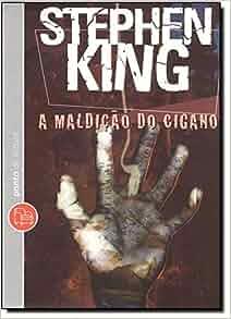 MALDICAO DO CIGANO (EDICAO DE BOLSO): Stephen King