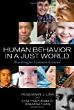 Human Behavior in a Just World : Reaching for Common Ground, Link, Rosemary and Ramanathan, Chathapuram S., 1442202904