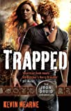 Front cover for the book Trapped by Kevin Hearne