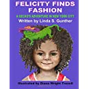 Felicity Finds Fashion: A Gecko's Adventure in New York City