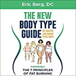 Dr. Berg's New Body Type Guide | Dr. Eric Berg