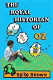 The Royal Historian of Oz, Spike Brown, 1478398841