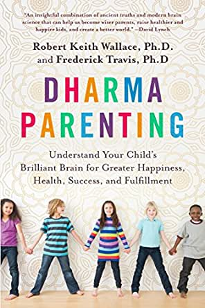 Dharma Parenting: Understand Your Childs Brilliant Brain ...