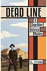 Dead Line: A Sage Adair Historical Mystery of the Pacific Northwest (Book 5) Paperback