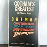GOTHAM'S GREATEST HITS THEMES FROM BATMAN, GHOSTBUSTERS, STRA TREK, SUPERMAN, INDIANA JONES AND MORE [CASSETTE]
