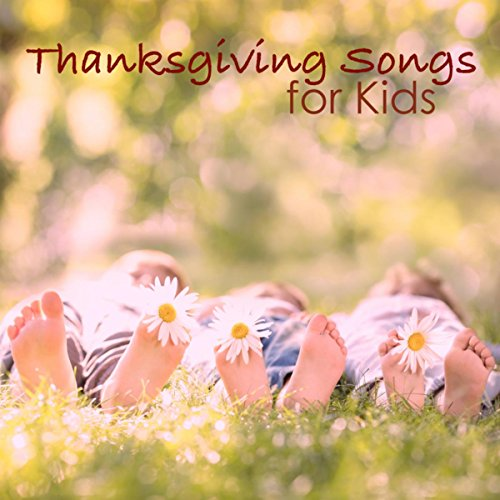 Thanksgiving Songs for Kids - Relaxing Songs for Thanksgiving Day