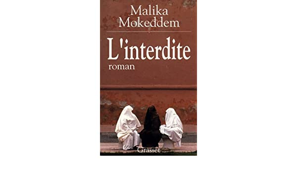 Linterdite littrature franaise french edition kindle linterdite littrature franaise french edition kindle edition by malika mokeddem literature fiction kindle ebooks amazon fandeluxe Images