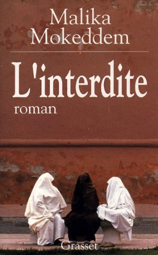 Linterdite littrature franaise french edition kindle linterdite littrature franaise french edition by mokeddem malika fandeluxe Choice Image