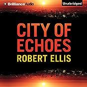 City of Echoes: Detective Matt Jones, Book 1 | Robert Ellis