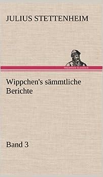 Book Wippchen's sämmtliche Berichte, Band 3