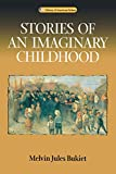 cover of Stories Of An Imaginary Childhood (Library of American Fiction)