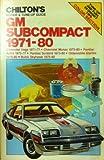 Chilton's Gm Subcompact 1971 1972 1973 1974 1974 1976 1977 1978 1979 1980 (1971 - 1980): Chevrolet Vega 71-77, Chevrolet Monza 1975 - 80, Pontiac Astre 1975 - 77, Pontiac Sunbird 1975-80, Oldsmobile Starfire 1975-80, (Chilton Repair & Tune-up Guides)