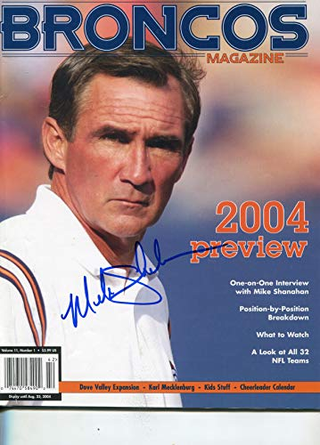 "* MIKE SHANAHAN * Denver Broncos signed""Broncos Magazine"" Summer/2004 from Mike Munns Autographs & Sports Collectibles / Est. 1986"