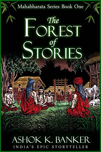 MAHABHARATA SERIES BOOK#1: The Forest of Stories