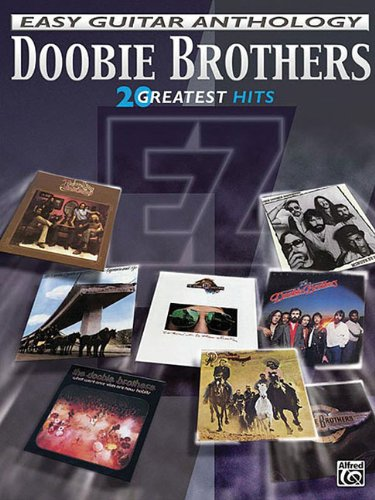 Download The Doobie Brothers -- Easy Guitar Anthology: 20 Greatest Hits (Easy (EZ) Guitar Anthology) pdf epub