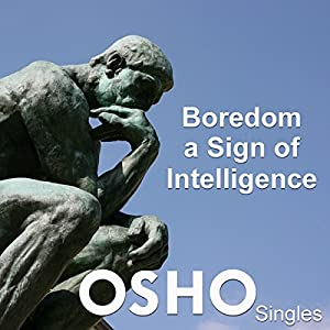 Boredom - A Sign of Intelligence Speech