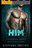 HIM-A Stepbrother Romance: With BONUS NOVELLA: PERSONAL