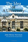 img - for The Idea of a University: New Revised and Annotated Edition book / textbook / text book