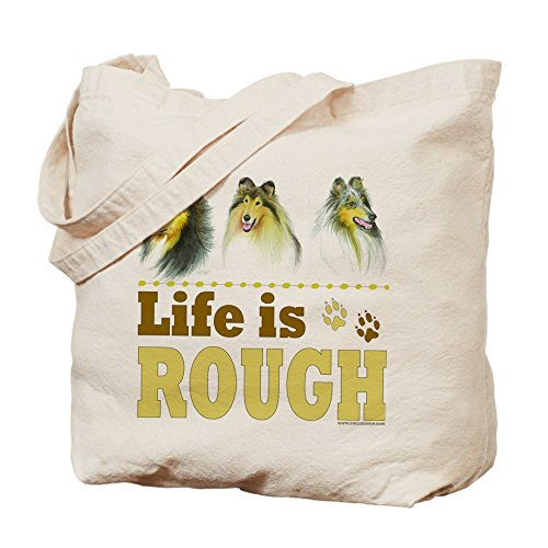CafePress - Life Is Rough (Collie) - Natural Canvas Tote Bag, Cloth Shopping Bag