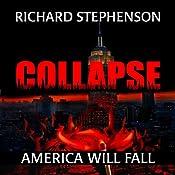 Collapse: New America, Book 1 | Richard Stephenson