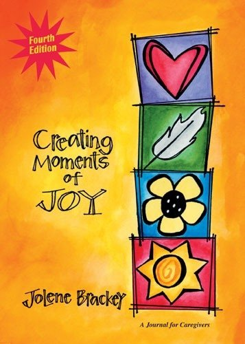 Creating Moments of Joy for the Person with