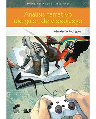 Análisis narrativo del guion de videojuego (Videojuegos) Tapa blanda – 28 ene 2015 Iván Martín Rodríguez Sintesis 849077093X Computerspiele