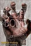 Flesh & Bone (Benny Imura (Rot and Ruin))