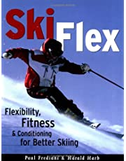 Ski Flex: Flexibility, Fitness & Conditioning for Better Skiing