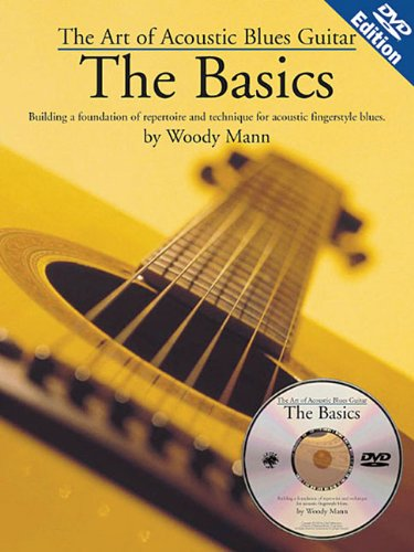 (The Art Of Acoustic Blues Guitar: The Basics (includes a DVD))