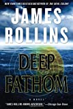 """Deep Fathom"" av James Rollins"