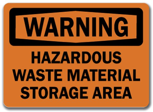 Warning Sign - Hazardous Waste Material Storage Area - 10