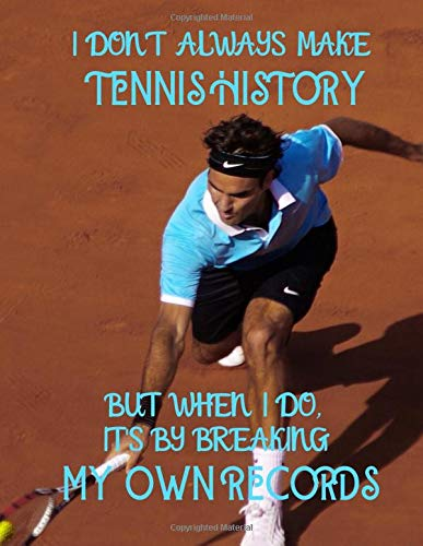 Roger Federer making tennis history: Roger Federer themed notebook/notepad/diary/journal for all tennis fans. 80 pages of A4 lined paper with margins. por Erik Wilson